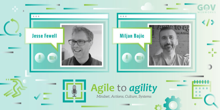 Agile to Agility Highlights with Jesse Fewell and Miljan Bajic